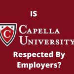 Is Capella University Respected by Employers?